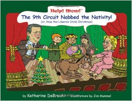 Help Mom! The 9th Circuit Nabbed the Nativity!
