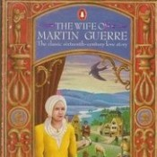 the wife of martin guerre essay Martin guerre, a french peasant of the 16th century, was at the center of a famous case of imposture several years after martin guerre had left his wife, child, and.