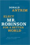 Elect_Mr._Robinson_For_A_Better_world