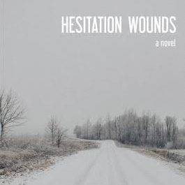 Hesitation Wounds Hesitation Wounds | Pa...